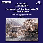 Paul Robinson LACHNER: Symphony No. 5, 'Passionata'