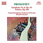 Theodore Kuchar PROKOFIEV: Symphony No. 6 / Waltze Suite