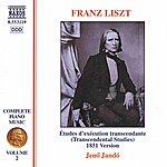 Jenő Jandó LISZT: 12 Etudes D'execution Transcendante, S139/R2b (Liszt Complete Piano Music, Vol. 2)