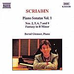 Bernd Glemser SCRIABIN: Piano Sonatas, Vol. 1