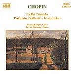 Bernd Glemser CHOPIN: Cello Sonata / Polonaise Brillante, Op. 3 / Grand Duo