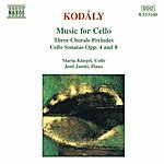 Jenő Jandó KODALY: Three Chorale Preludes / Cello Sonatas Opp. 8 And 4