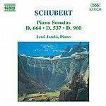 Jenő Jandó SCHUBERT: Piano Sonatas, D. 664, D. 537 And D. 960