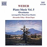 Alexander Paley WEBER: Overtures (Piano Arrangement)