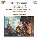 Benjamin Frith MENDELSSOHN: Sonata In G Minor / Fantasia, Op. 15 / Variations, Op. 83