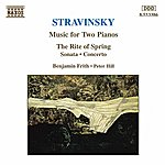 Benjamin Frith STRAVINSKY: Music For Two Pianos