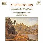 Benjamin Frith MENDELSSOHN: Concertos For Two Pianos In A Flat Major And E Major