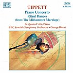 Benjamin Frith TIPPETT: Piano Concerto / Ritual Dances From The Midsummer Marriage