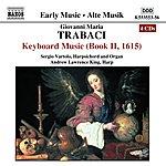 Sergio Vartolo TRABACI: Keyboard Music, Book 2