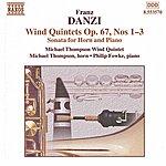 Michael Thompson DANZI: Wind Quintets, Op. 67, Nos. 1-3