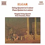 Peter Donohoe ELGAR: String Quartet In E Major / Piano Quintet In A Minor