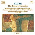 David Hill ELGAR: The Dream Of Gerontius, Op. 38