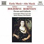 Christopher Wilson HOLBORNE / ROBINSON: Pavans And Galliards