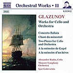 Alexander Rudin GLAZUNOV: Works For Cello And Orchestra