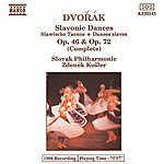 Zdenek Kosler DVORAK: Slavonic Dances, Opp. 46 And 72