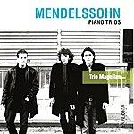 Magellan Mendelssohn: Piano Trios