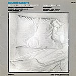 American Composers Orchestra Milton Babbitt: Concerto for Piano and Orchestra/The Head of the Bed