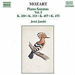 Jenő Jandó MOZART: Piano Sonatas, Vol. 5 (Pano Sonatas Nos 2, 13 And 14 / Fantasia, K. 475)