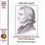 Konstantin Scherbakov LISZT: Beethoven Symphonies Nos. 2 And 5 (Transcriptions) (Liszt Complete Piano Music, Vol. 15)
