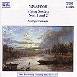Stuttgart Soloists BRAHMS: String Sextets Nos. 1 And 2