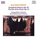 Enrique Bátiz Essential Rachmaninov: The Isle Of The Dead/ Symphonic Dances