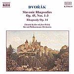 Libor Pesek DVORAK: Slavonic Rhapsodies Op. 45, Nos. 1 - 3