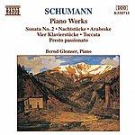 Bernd Glemser SCHUMANN, R.: Piano Sonata No. 2 / Nachtstucke / Arabeske