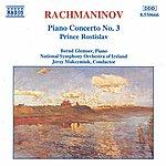 Bernd Glemser RACHMANINOV: Piano Concerto No. 3 / Prince Rostislav