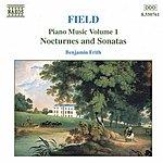 Benjamin Frith FIELD: Piano Music, Vol. 1