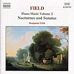 Benjamin Frith FIELD: Piano Music, Vol. 2
