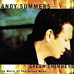 Andy Summers Green Chimneys: The Music Of Thelonious Monk