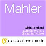 Alain Lombard Gustav Mahler, Symphony No. 5 In C Sharp Minor (Death In Venice)