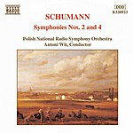 Antoni Wit SCHUMANN, R.: Symphonies Nos. 2 And 4