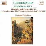 Benjamin Frith MENDELSSOHN: 6 Preludes And Fugues, Op. 35 / 3 Caprices, Op. 37
