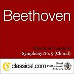 Raymond Leppard Ludwig Van Beethoven, Symphony No. 9 In D Minor, Op. 125 (Choral Symphony / Ode To Joy)