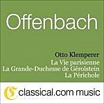 Otto Klemperer Jacques Offenbach, La Vie Parisienne
