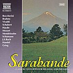 Nicholas Ward Sarabande: Classics For Relaxing And Dreaming