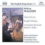 Felicity Lott WALTON: Anon In Love / Facade Settings / A Song For The Lord (English Song, Vol. 1)