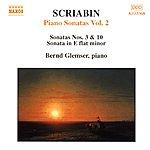 Bernd Glemser SCRIABIN: Piano Sonatas, Vol. 2