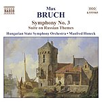 Manfred Honeck BRUCH: Symphony No. 3 / Suite On Russian Themes