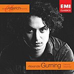 Alexander Gurning Martha Argerich Presents...Alexander Gurning