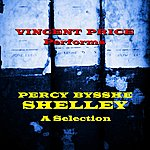 Vincent Price Percy Bysshe Shelley: A Selection