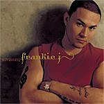 Frankie J Don't Wanna Try (Single)