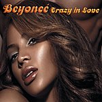 Beyoncé Crazy In Love (Feat Jay-Z) (Single)