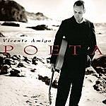 Vicente Amigo Poeta
