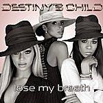 Destiny's Child Lose My Breath (Single)