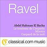 Abdel Rahman El Bacha Maurice Ravel, Miroirs