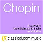Abdel Rahman El Bacha Fryderyk Franciszek Chopin, 19 Melodies, Op. 74 (Post.)