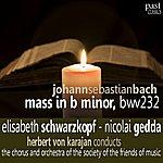Elisabeth Schwarzkopf Bach: Mass In B Minor, BWV 232