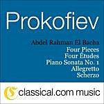 Abdel Rahman El Bacha Sergey Prokofiev, Piano Sonata No. 1 In F Minor, Op. 1